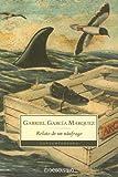 Relato de un Naufrago, Gabriel Garcia Marquez, 9871138032