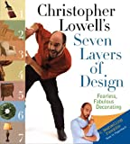 cape cod decorating Christopher Lowell's Seven Layers of Design: Fearless, Fabulous Decorating