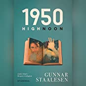 1950 High Noon (Bergen-trilogien 2) | Gunnar Staalesen