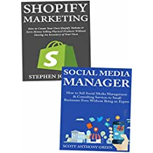 Online Marketing Ideas: Insider's Knowledge on How to Earn Your First Dollar Through Shopify Selling or Social Media Management Business
