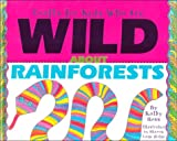 Crafts/Kids Who Are Wild about Rainforests, Kathy Ross, 0761301178
