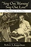 Sing Out, Warning! Sing Out, Love!, Lee Hays, 1558494235