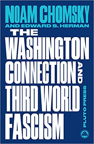 The Washington Connection And Third World Fascism Volume I The