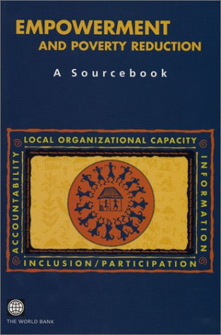 Empowerment And Poverty Reduction  A Sourcebook  Directions In Development   Human Development