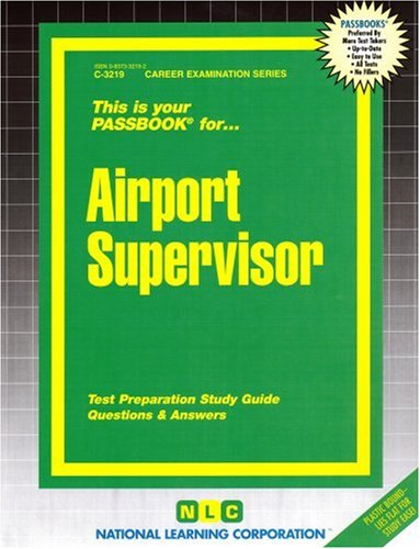 Airport Supervisor(Passbooks) (Passbook for Career Opportunities)