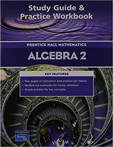 Prentice hall math algebra 2 study guide and practice workbook 2004c prentice hall math algebra 2 study guide and practice workbook 2004c workbook study guide edition fandeluxe Image collections