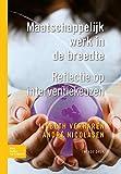 Maatschappelijk Werk in de Breedte : Reflectie Op Interventiekeuzen, Verharen, Lisbeth and Nicolasen, André, 9031385948