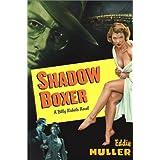 Shadow Boxer: A Billy Nichols Novel (Billy Nichols Crime Novels)