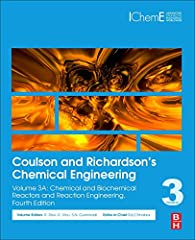 Coulson and Richardson's Chemical Engineering: Volume 3A: Chemical and Biochemical Reactors and Reaction Engineering, Fourth Edition, covers reactor design, flow modelling, gas-liquid and gas-solid reactions and reactors.