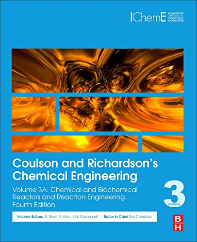 Coulson and Richardson's Chemical Engineering: Volume 3a: Chemical and Biochemical Reactors and Reaction Engineering