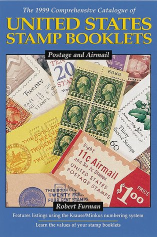 Catalogue Booklet - The 1999 Comprehensive Catalogue of United States Stamp Booklets: Postage and Airmail
