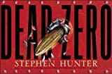 Dead Zero, Stephen Hunter, 160285985X
