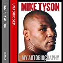 Undisputed Truth: My Autobiography Audiobook by Mike Tyson Narrated by Joshua Henry