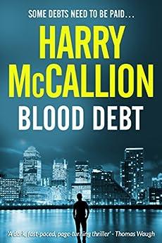 Blood Debt by [McCallion, Harry]