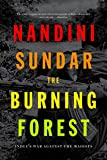 img - for The Burning Forest: India's War Against the Maoists book / textbook / text book