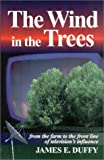 The Wind in the Trees, James Edson Duffy, 0971556903