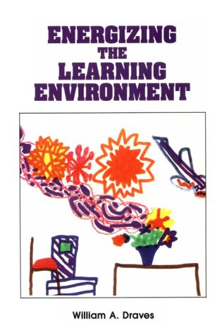Energizing the Learning Environment