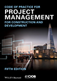 Code of Practice for Project Management for Construction and Development (Wiley Desktop Editions)