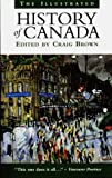 The Illustrated History of Canada, , 1550139347