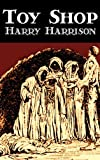 Toy Shop, Harry Harrison, 1463897510