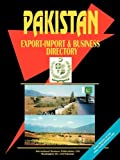 Pakistan Export-Import and Business Directory, Usa Ibp, 0739765981