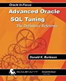 img - for Advanced Oracle SQL Tuning: The Definitive Reference book / textbook / text book