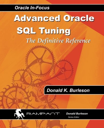 Advanced Oracle SQL Tuning: The Definitive Reference pdf