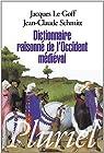 Dictionnaire raisonné de l'Occident médiéval par Schmitt