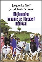 Dictionnaire raisonné de l'occident médieval