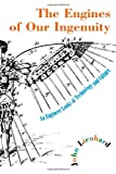 The Engines of Our Ingenuity, John H. Lienhard, 0195167317
