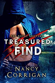 Treasured Find: A Multiple Shifter Paranormal Romance (Royal Shifters Book 1) by [Corrigan, Nancy]