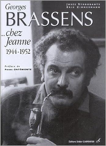En ligne téléchargement Georges Brassens... chez jeanne : 1944-1952 epub, pdf