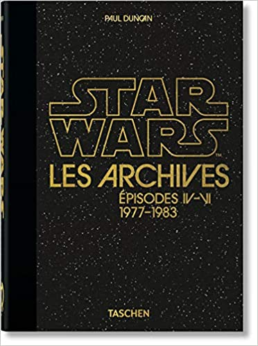 Amazon Com Les Archives Star Wars 1977 1983 40th Anniversary Edition Quarante French Edition 9783836581165 Duncan Paul Books
