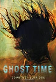 Ghost Time