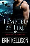 download ebook tempted by fire: dragons of bloodfire by erin kellison (2015-08-12) pdf epub
