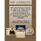 Filben Manufacturing Company, Inc., Bernice M. Filben, Patricia A. Filben, et al., Petitioners, v. Rock-Ola Manufacturing Corporation of Delaware et ... of Record with Supporting Pleadings