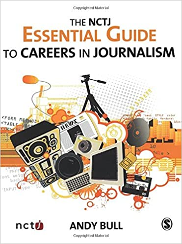 Book The NCTJ Essential Guide to Careers in Journalism
