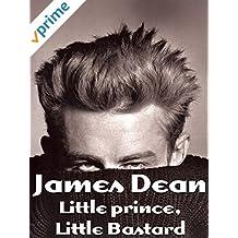 James Dean - Little prince, Little Bastard
