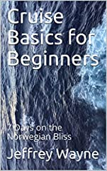 Learn cruise basics starting from booking your cruise and picking your type of cabin all the way to disembarking. In between you will find out tips on getting to the ship, parking, itinerary, ship entertainment and activities, destinations an...