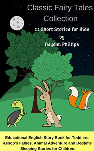 Classic Fairy Tales Collection: 12 Short Stories for Kids