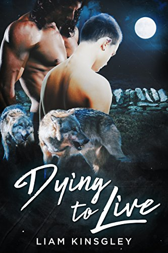 Dying to Live: The Shifter City Complete Series
