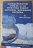 img - for Archaeological Studies in the Petrified Forest National Monument, Arizona book / textbook / text book