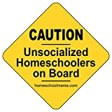 Caution: Unsocialized Homeschooler on Board Magnet