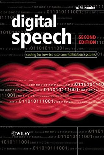 Digital Speech: Coding for Low Bit Rate Communication Systems, 2nd Edition by Wiley
