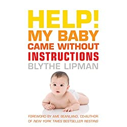 Help! My Baby Came Without Instructions