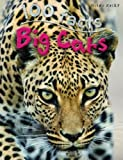 100 Facts - Big Cats