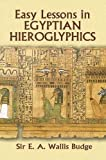 img - for Egyptian Language: Easy Lessons in Egyptian Hieroglyphics book / textbook / text book