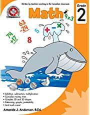Math Grade 2: Addition, subtraction, multiplication, Canadian money and time, Complex 2D and 3D shapes, Patterning, graphs, probability, and much more! 64 Pages Full-Colour Workbook