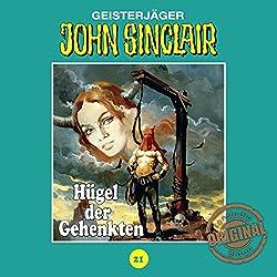 Hügel der Gehenkten (John Sinclair - Tonstudio Braun Klassiker 21)