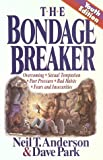 The Bondage Breaker Youth Edition, Neil T. Anderson and Dave Park, 1565071395